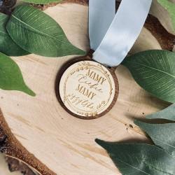 """Drewniany medal """"Mamy Ciebie mamy wszystko"""""""