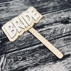 """Drewniana tabliczka do fotobudki """"Bride"""""""