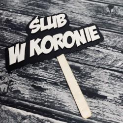 """Drewniana tabliczka """"Ślub w koronie"""" 2"""