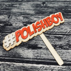 """Drewniana tabliczka do fotobudki """"Polishboy"""""""