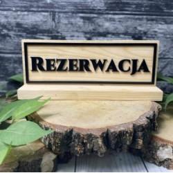 Drewniana tabliczka REZERWACJA