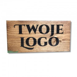 Drewniany szyld grawerowany TWOJE LOGO/NAPIS MAŁY