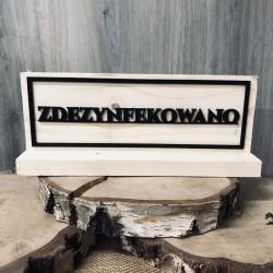 Drewniana tabliczka ZDEZYNFEKOWANO