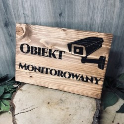 Drewniany szyld grawerowany Obiekt Monitorowany TWOJE LOGO/NAPIS