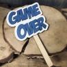"""Drewniana tabliczka do fotobudki """"Game Over"""""""