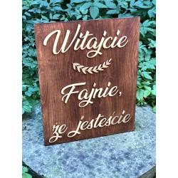 Tablica powitalna weselna ''Witajcie fajnie że jesteście''